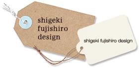shigeki fujishiro design